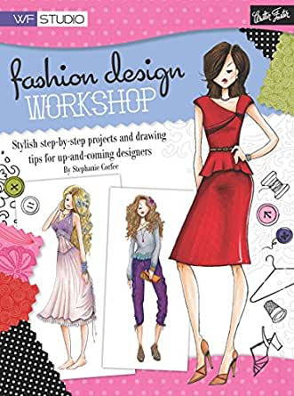 Fashion Design Workshop Walter Foster Studio Ebook Corfee Stephanie Amazon In Kindle Store