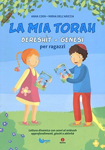 Bereshìt, Genesi. La mia Torah