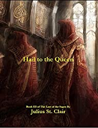 Hail to the Queen: Book #3 of the Sage Saga (English Edition)