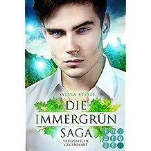 Trügerische Gegenwart (Die Immergrün Saga 2)