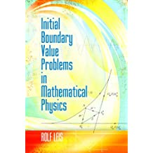 Initial Boundary Value Problems in Mathematical Physics (Dover Books on Mathematics)