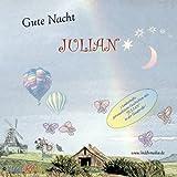 Gute Nacht JULIAN - 3 Personalisierte GUTENACHTGESCHICHTEN auf CD, erzählt mit