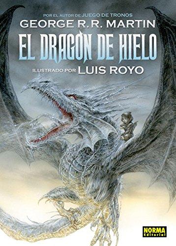 Dragón de hielo por Ignacio Gómez Calvo, George R. R. Martin, Luis Royo Navarro