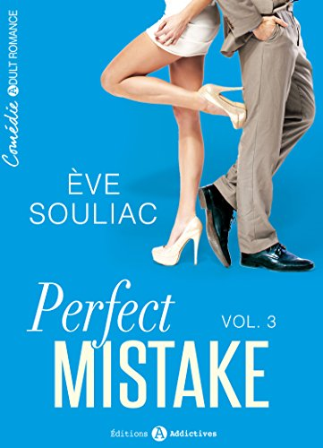 Perfect Mistake - 3 par [Souliac, Ève]