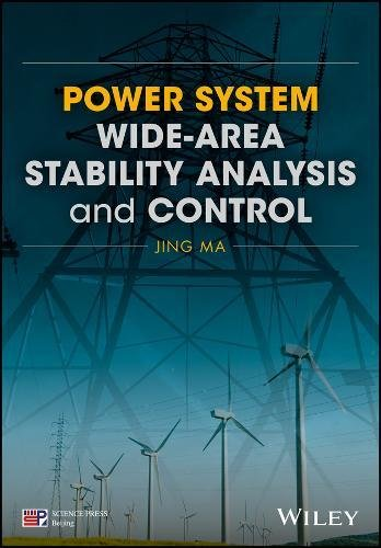 Power System Wide-area Stability Analysis and Control (Wiley - IEEE)
