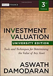 Investment Valuation: Tools and Techniques for Determining the Value of Any Asset (Wiley Finance)