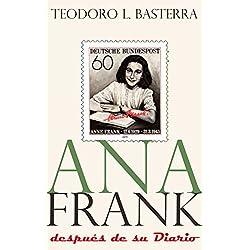 Ana Frank: Después de su Diario