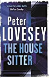 Front cover for the book The House Sitter by Peter Lovesey