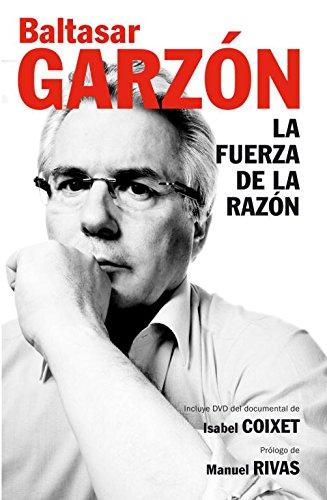 La fuerza de la razón: (Incluye DVD con documental de Isabel Coixet) (DEBATE)