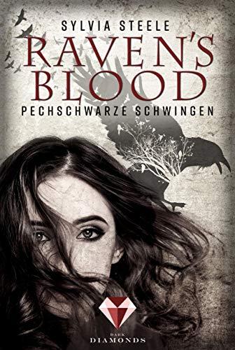 Raven's Blood. Pechschwarze Schwingen (Jugend Raben)