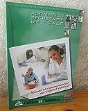 Formation secrétaire médicale - établissement d'enseignement à distance : Accueil et communication au cabinet médical 2007...