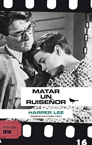 MATAR A UN RUISEÑOR: SERIE: CINE (BEST SELLER ZETA BOLSILLO) por Harper Lee