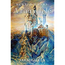 Newton's Laws: A Fairy Tale (Fairy Tale Physics Book 2) (English Edition)