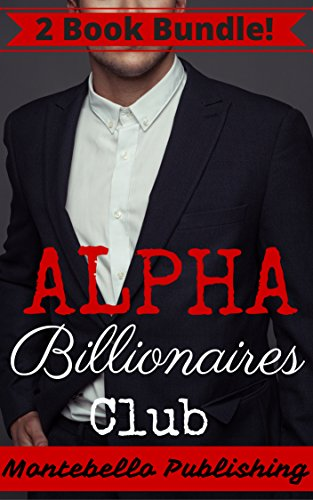 Alpha Billionaires Club (English Edition) Montebello Bad