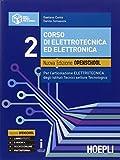 Corso di elettrotecnica ed elettronica. Ediz. openschool. Con e-book. Con espansione online. Per gli Ist. tecnici industriali: 2