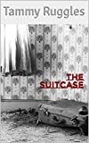 The Suitcase: A micro script (English Edition)