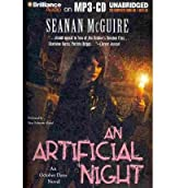 [ An Artificial Night (October Daye Novels #03) - Greenlight ] By McGuire, Seanan (Author) [ Sep - 2010 ] [ MP3 CD ]
