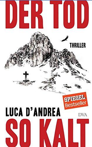 Buchseite und Rezensionen zu 'Der Tod so kalt: Thriller' von Luca D'Andrea
