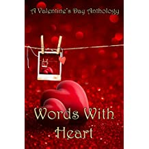 Words With Heart: A Valentine's Day Anthology