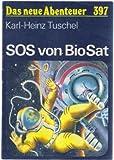 SOS von BioSat . Nach Berichten der Inspektion Raumsicherheit .