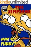 The Simpsons: What So Funny? (Why So?...