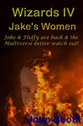 Jake's Women (Wizards Book 4) (English Edition)