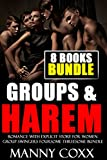 EROTICA:SEX:HAREM ROMANCE WITH EXPLICIT STORY FOR WOMEN:Group Swingers Foursome Threesome Bun...