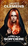 Les bannis et les proscrits, tome 1 : Le feu de la sor'cière par Clemens