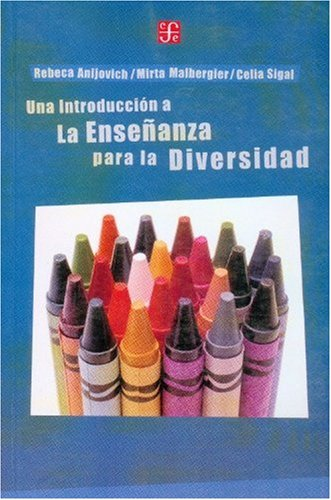 Una Introduccion a La Ensenasa Para La Diversidad por Rebecca Anijovich