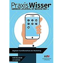 Digitale Transformation des Marketing (Praxis Wissen Marketing)
