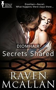 Secrets Shared (Diomhair Book 1) by [McAllan, Raven]