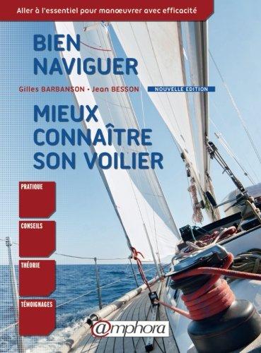 Bien naviguer mieux connaitre son voilier par Gilles Barbanson