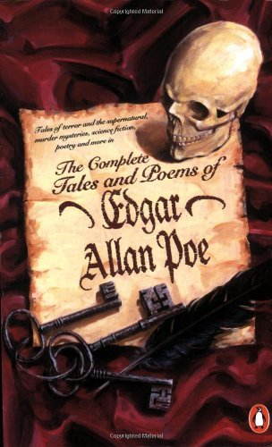 The Complete Tales and Poems of Edgar Allan Poe (Penguin Classics): Written by Edgar Allan Poe, 1982 Edition, (New Ed) Publisher: Penguin [Paperback]