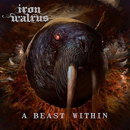 Iron Walrus: A Beast Within (Lp) [Vinyl LP] (Vinyl)