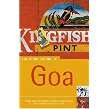 The Rough Guide to Goa 6 (Rough Guide Travel Guides)