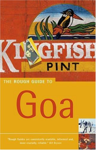 The Rough Guide to Goa (Rough Guide Travel Guides)