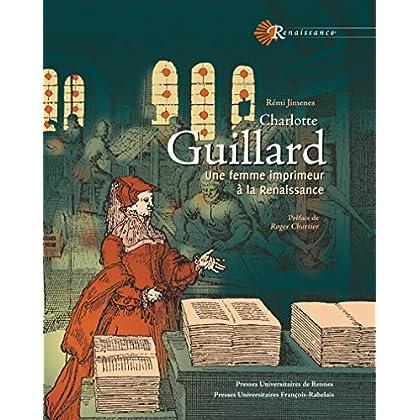 Charlotte Guillard: Une femme imprimeur à la Renaissance