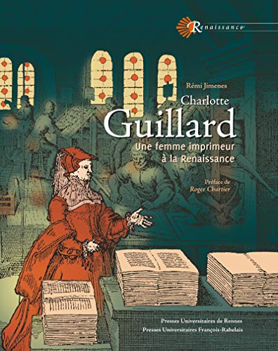 Couverture du livre Charlotte Guillard: Une femme imprimeur à la Renaissance