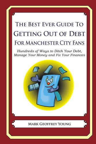 The Best Ever Guide to Getting Out of Debt for Manchester City Fans