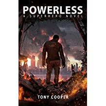 Powerless: A Superhero Novel
