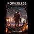 Powerless: A Superhero Novel