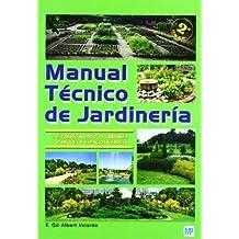 Manual técnico de jardinería. I - Establecimiento de jardines, parques y espacios verdes