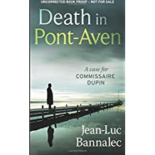 DEATH IN PONT-AVEN (Commissioner Dupin) by Jean-Luc Bannalec (2014-04-25)