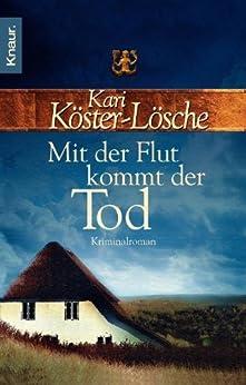 Mit der Flut kommt der Tod: Kriminalroman (Die-Sönke-Hansen-Reihe 1)