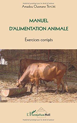 Manuel d'alimentation animale : Exercices corrigés