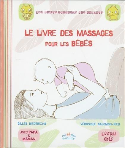Le livre des massages pour les bébés (1CD audio) par Véronique Salomon, Gilles Diederichs