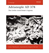 [(Adrianople 378: The Goths Crush Rome's Legions)] [Author: Simon MacDowall] published on (April, 2001)
