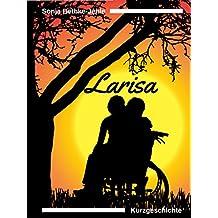 Larisa: Kurzgeschichte zur Umdrehungen-Trilogie