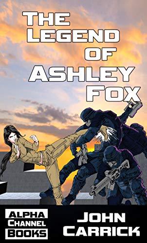 The Legend of Ashley Fox: Ashley Fox - Ninja Orphan (Ashley ...