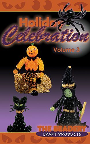 Holiday Celebrations Volume 3: Featuring Halloween Designs (Holiday Celebrations by The Beadery) (English Edition)